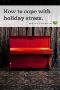 One tip for managing and coping with the stress of the Christmas holiday.