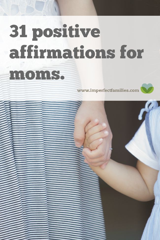 Combat negative thoughts and untrue statements using these 31 positive parenting affirmations especially for moms.