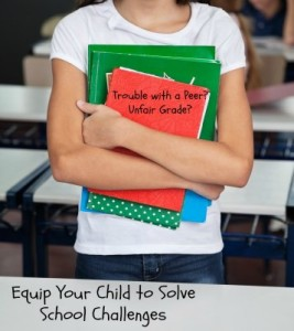Equip Your Child to Solve School Challenges