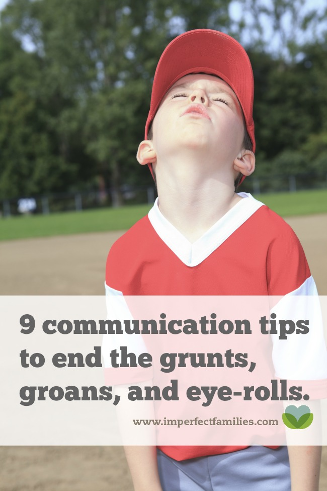 "Tired of the grunts, groans, eye-rolls, and ""I don't knows"" when you try to talk with your kids? Try these 9 tips instead."