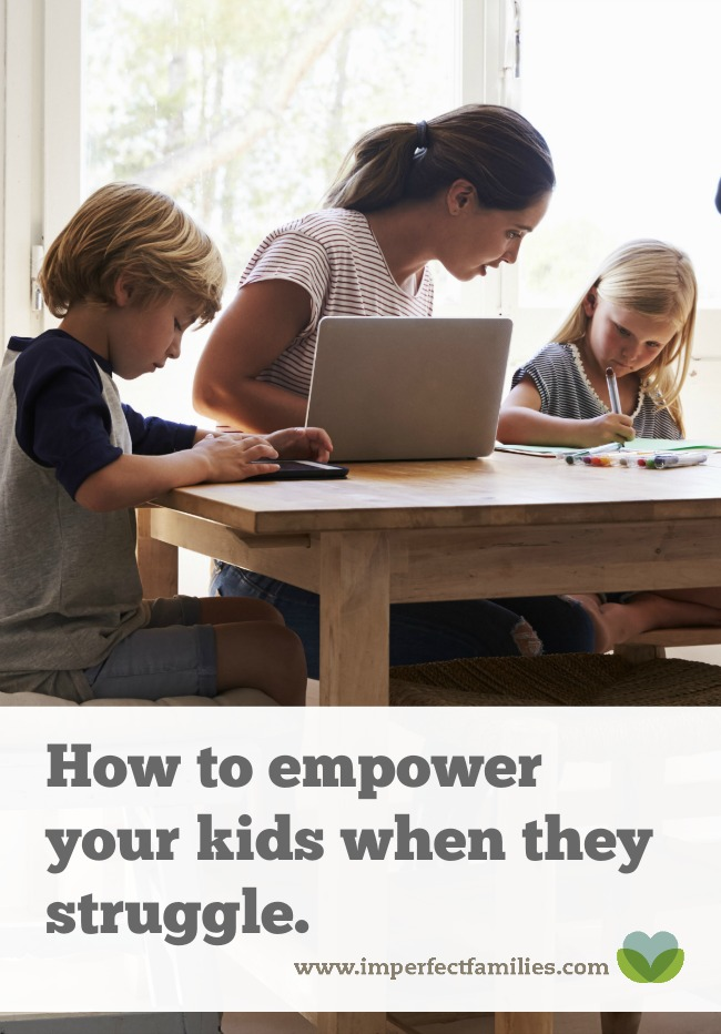 It's heartbreaking to watch your kids fail. Learn how to empower your kids when they struggle.