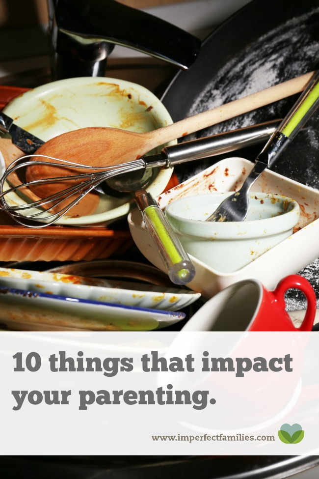 Can you relate to these 10 things that impact your parenting? Here are some tips for managing these stressors and having more good parenting days!