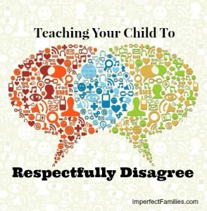 Teaching Your Child to Respectfully Disagree