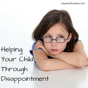 Helping Your Child Through Disappointment. dreary-flesh.flywheelsites.com