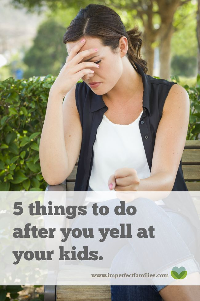 You just yelled at your kids. Again. Instead of feeling like a failure, here are 5 things to do after you yell at your kids that repair the relationship and model taking responsibility.