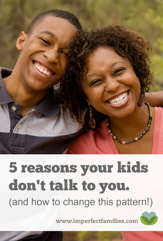 Tired of your kids ignoring you or giving you one word answers? Here are 5 reasons your kids don't talk, and how to change this pattern!