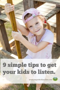 9 Tips to Get Kids to Listen