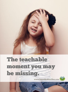 The teachable moment you might be missing