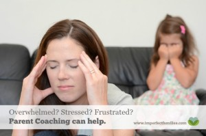 Frustrated? Stressed? Overwhelmed? Parent Coaching can help!