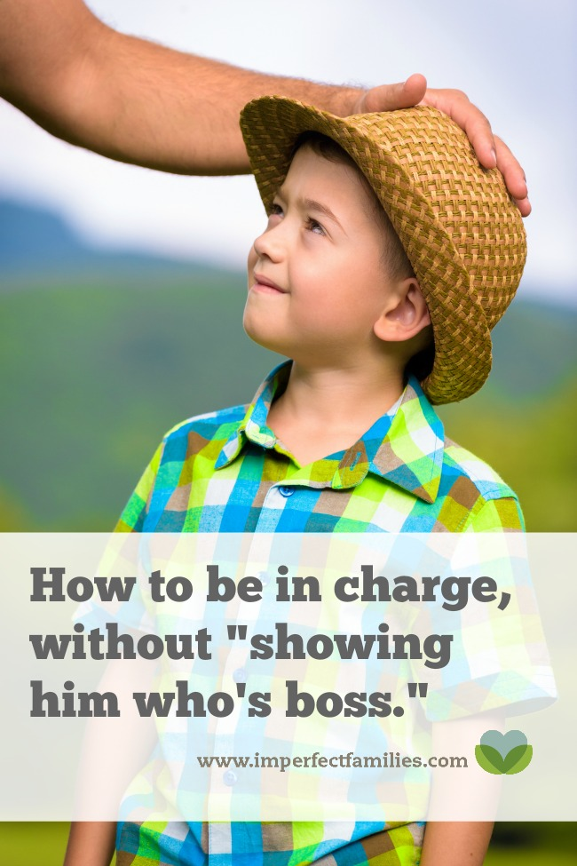 """Your kids need you to take charge, to step up, to be the adult in the relationship. But, instead of """"showing them who's boss"""" try this approach."""
