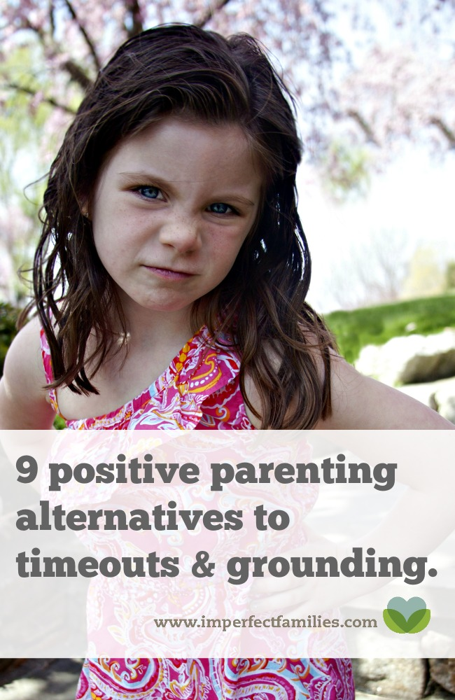 Wondering what to DO instead of timeouts and grounding, try these 9 alternatives!