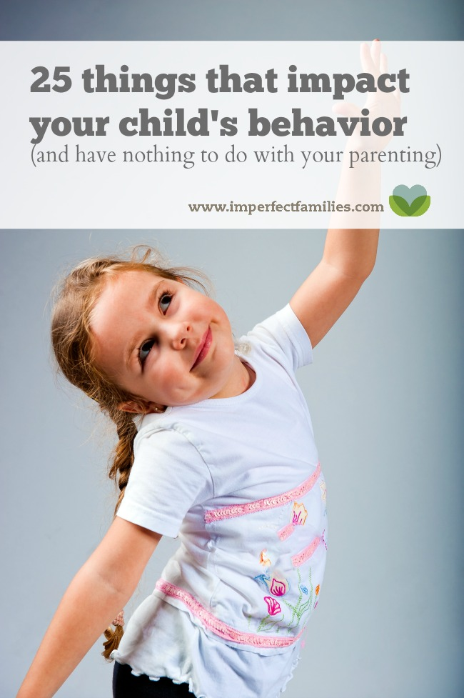 25 things that impact your child's behavior (that have nothing to do with your parenting...phew!)