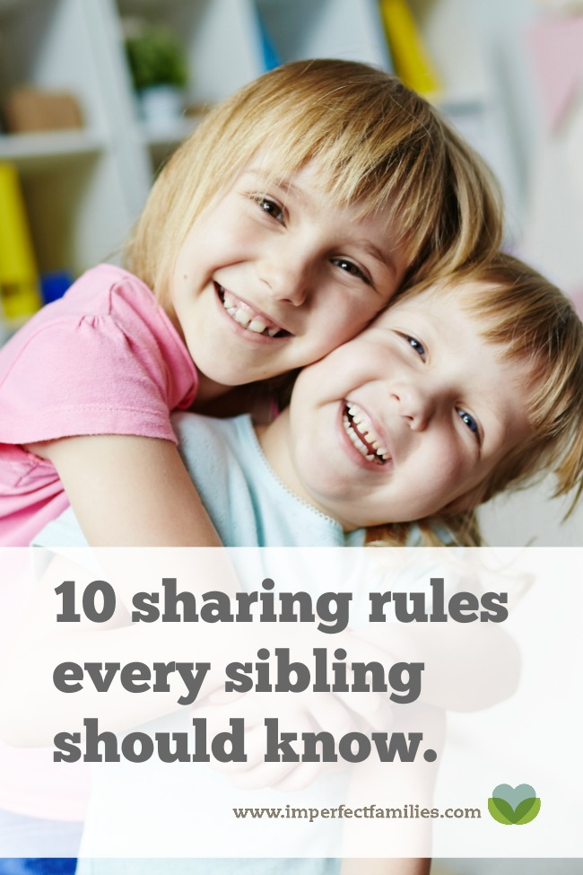 Ease the sibling rivalry in your house by talking about these 10 rules for sharing!