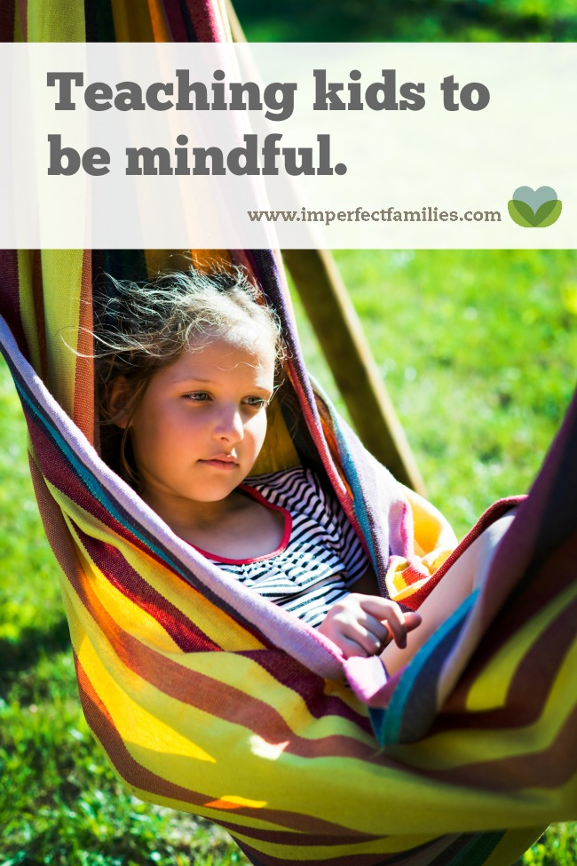Help your kids tune into their needs and learn appropriate ways to get these needs met using mindfulness.