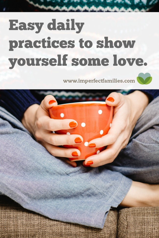 15 simple ways you can love your imperfect self!