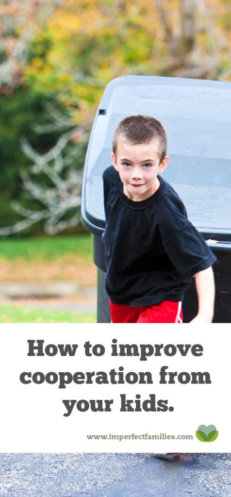 Here are 9 ways to improve cooperation from your kids