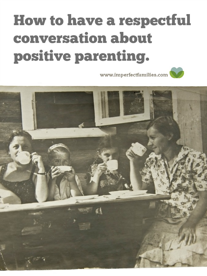 10 tips to help you have a respectful conversation about positive parenting