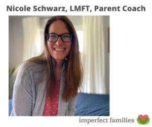 Nicole Schwarz, Parent Coach, LMFT